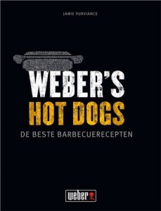 Weber kookboek: Weber's Hot Dogs